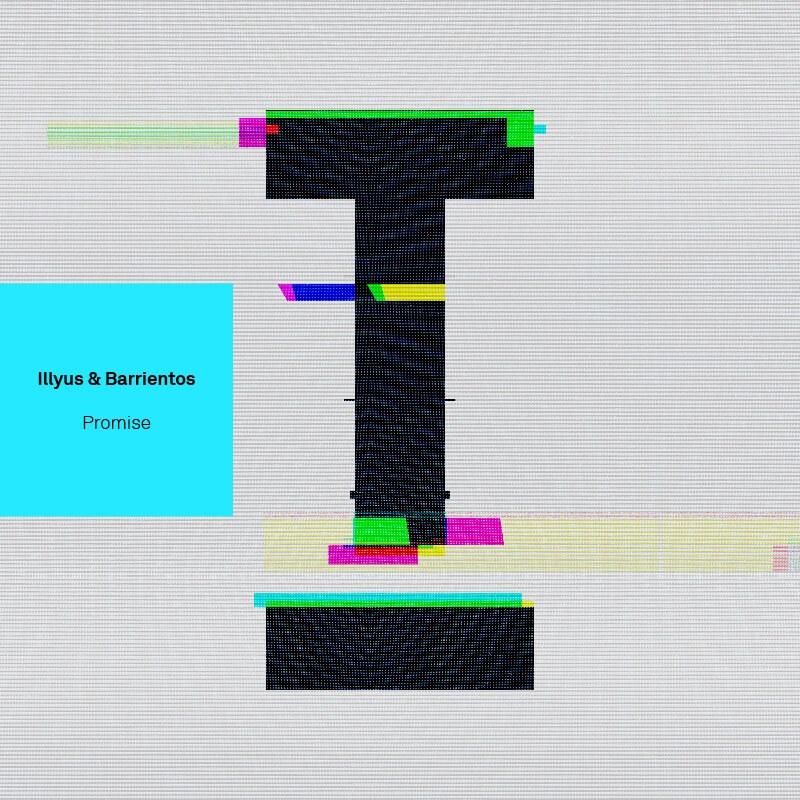Illyus & Barrientos - Promise - Artwork