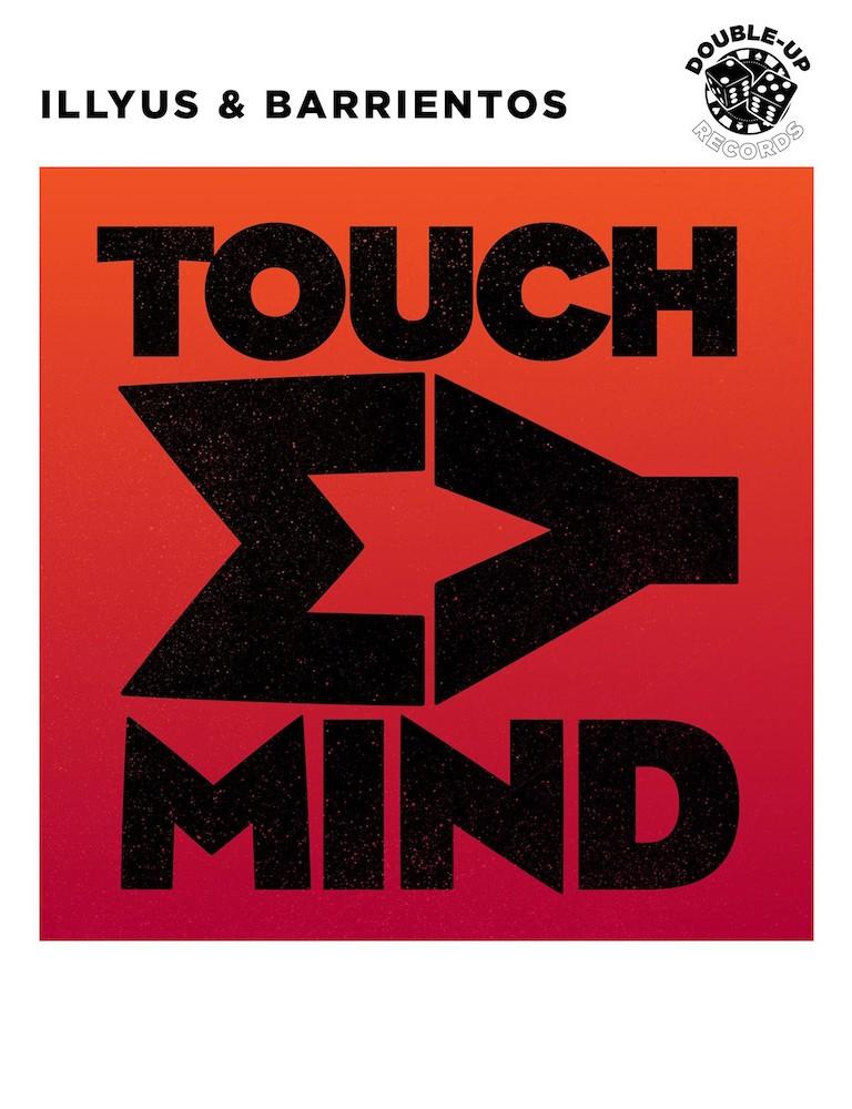 Illyus & Barrientos - Touch My Mind - Artwork