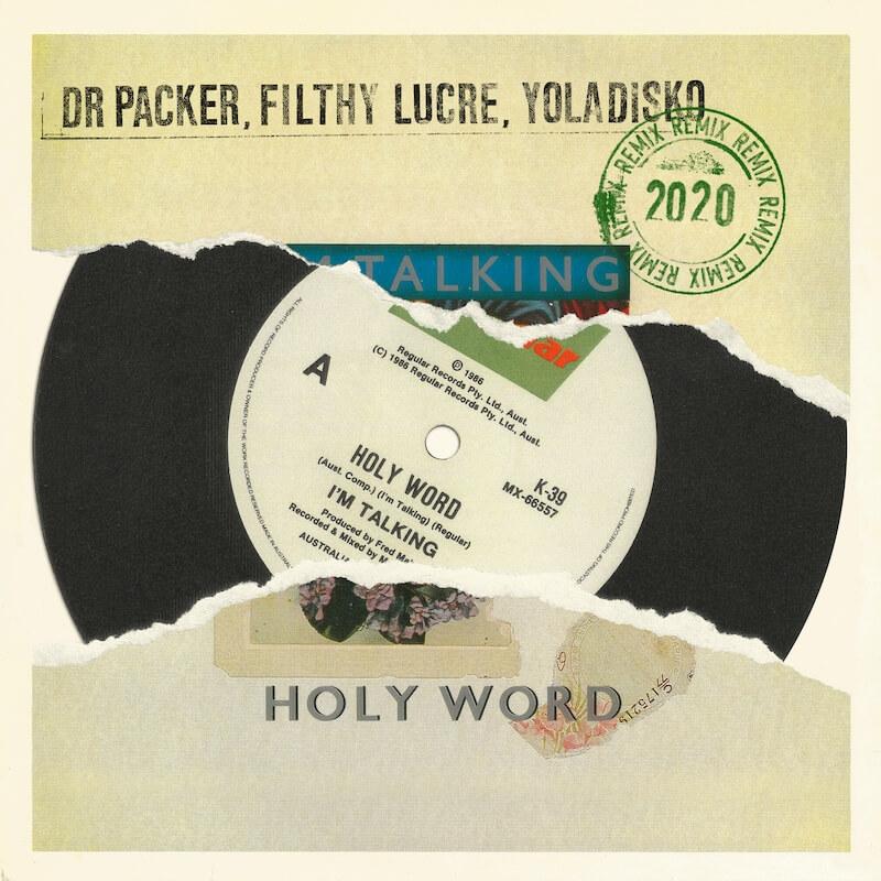 Im Talking - Holy Word [Dr Packer - Filthy Lucre - YolaDisko Remixes] - Artwork