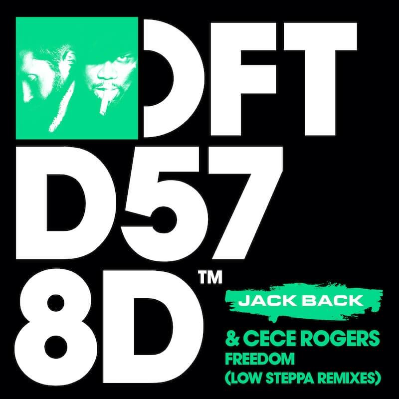 Jack Back ft CeCe Rogers - Freedom [Low Steppa Remixes] - Artwork