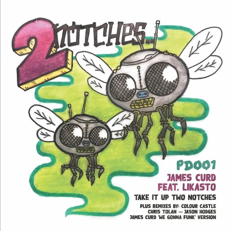 James Curd ft Likasto - Take It Up Two Notches [Colour Castle - Chris Tolan - Jason... - Artwork