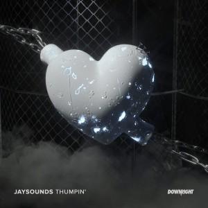 JaySounds - Thumpin' - Artwork