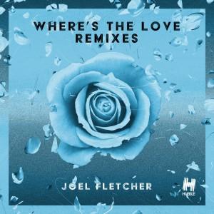 Joel Fletcher - Where's The Love - Artwork