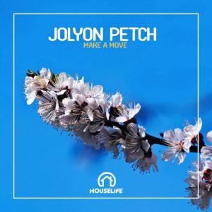 Jolyon Petch - Make A Move - Artwork