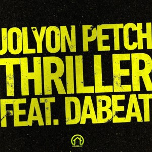 Jolyon Petch ft DaBeat - Thriller - Artwork