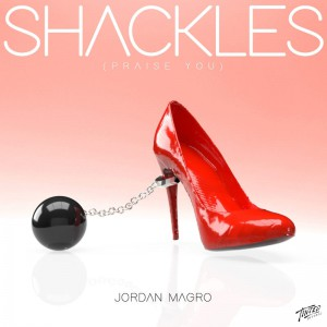 Jordan Magro - Shackles (Praise You) - Artwork