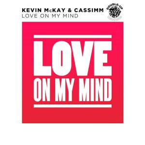 Kevin McKay & CASSIMM - Love On My Mind - Artwork