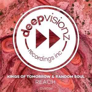Kings Of Tomorrow & Random Soul - Reach - Artwork
