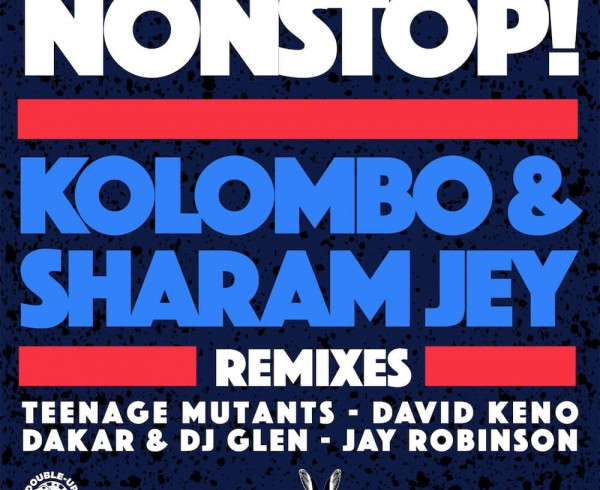 Kolombo & Sharam Jey - Nonstop! [Remixes] - Artwork-2