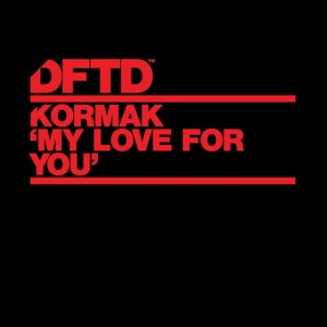 Kormak - My Love For You - Artwork
