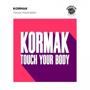 Kormak - Touch Your Body - Artwork