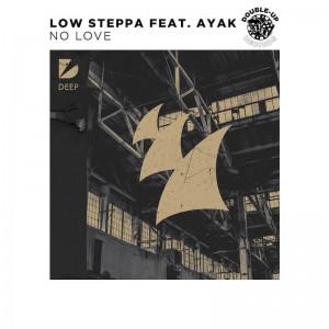 Low Steppa feat. Ayak - No Love - Artwork