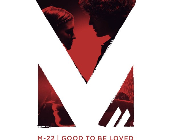 M-22 - Good To Be Loved - Artwork-2-2