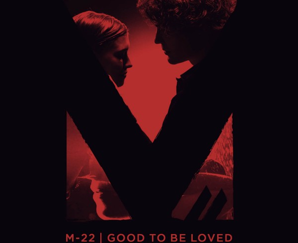 M-22 - Good To Be Loved [Remixes] - Artwork-2