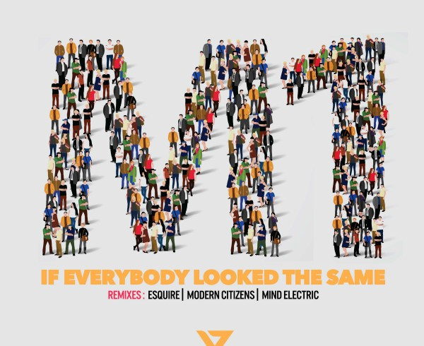 M1 - If Everybody Looked The Same - Artwork-2