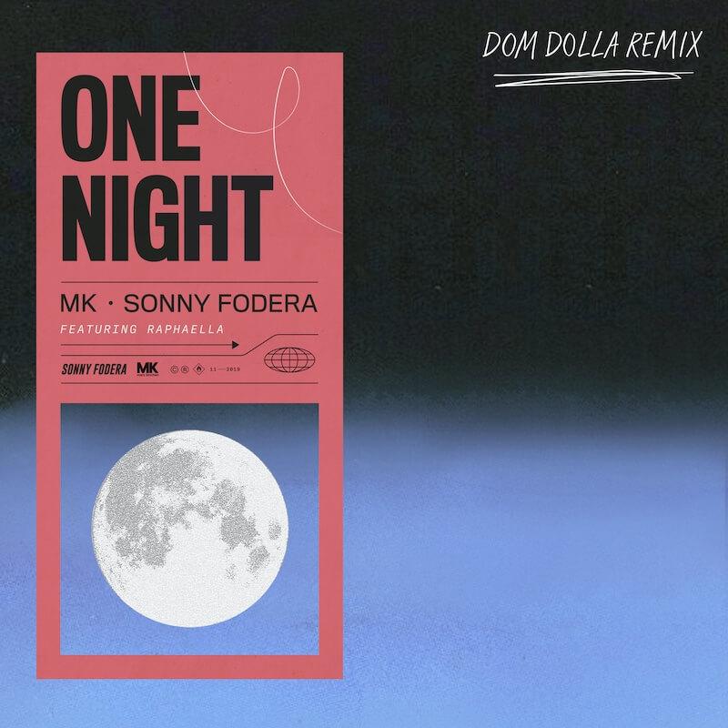 MK & Sonny Fodera - One Night [Dom Dolla Remix] - Artwork