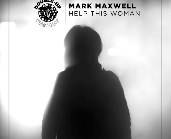 Mark Maxwell - Help This Woman - Artwork-2