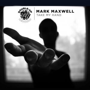 Mark Maxwell - Take My Hand - Artwork-2