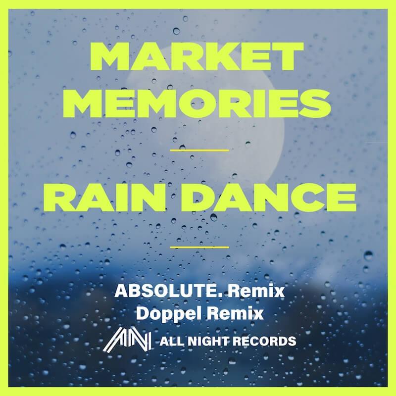 Market Memories - Rain Dance - Artwork