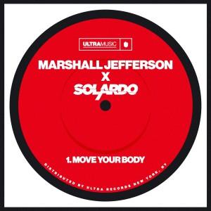 Marshall Jefferson x Solardo - Move Your Body - Artwork