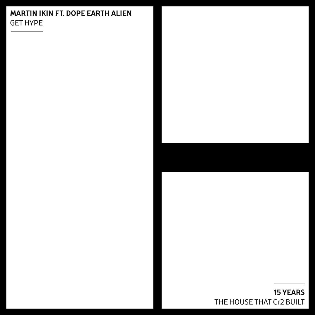 Martin Ikin ft. Dope Earth Alien - Get Hype - Artwork