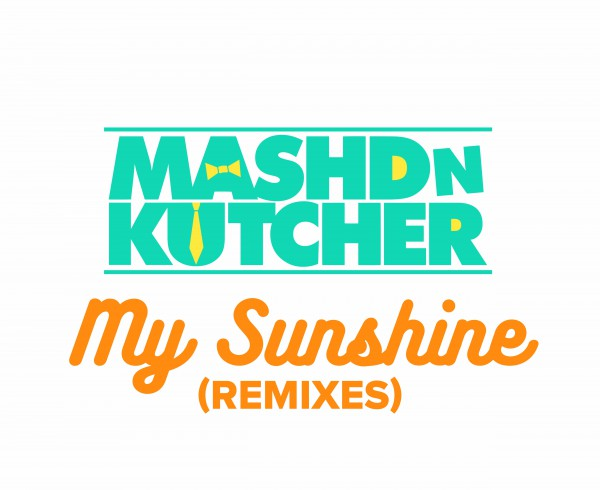 Mashd N Kutcher - My Sunshine - Artwork-2
