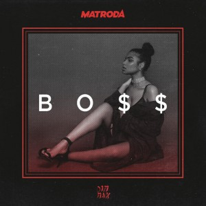 Matroda - BO$$ - Artwork-2
