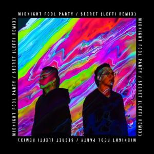 Midnight Pool Party - Secret [LEFTI Remix] - Artwork