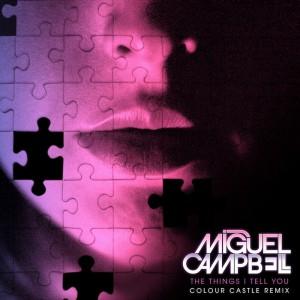 Miguel Campbell (Colour Castle Remix)