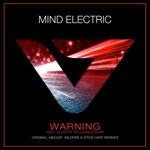 Mind Electric ft Elliotte Williams N'Dure - Warning - Artwork