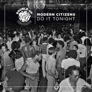 Modern Citizens - Do It Tonight - Artwork-2