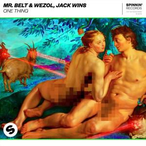 Mr. Belt & Wezol x Jack wins - One Thing