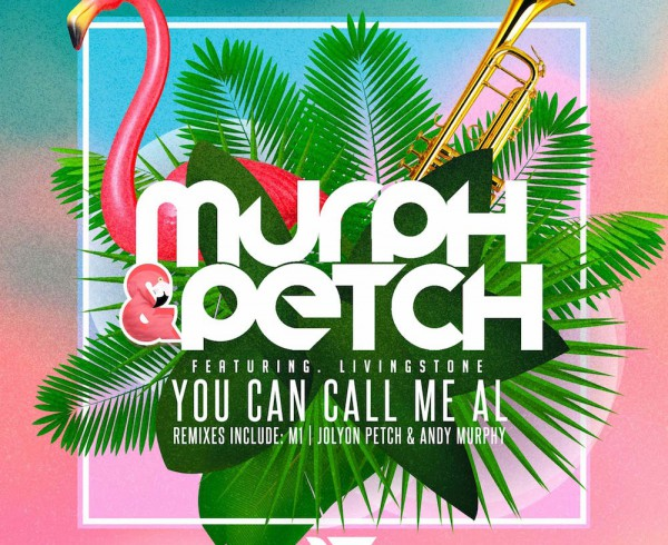 Murph & Petch ft. Livingstone - You Can Call Me Al - Artwork