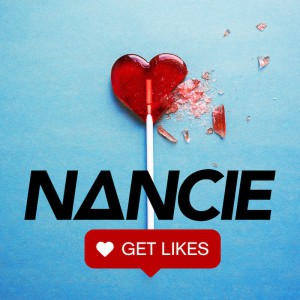 NANCIE - Get Like