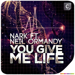 Nark-feat.-Neil-Ormandy-You-Give-Me-Life