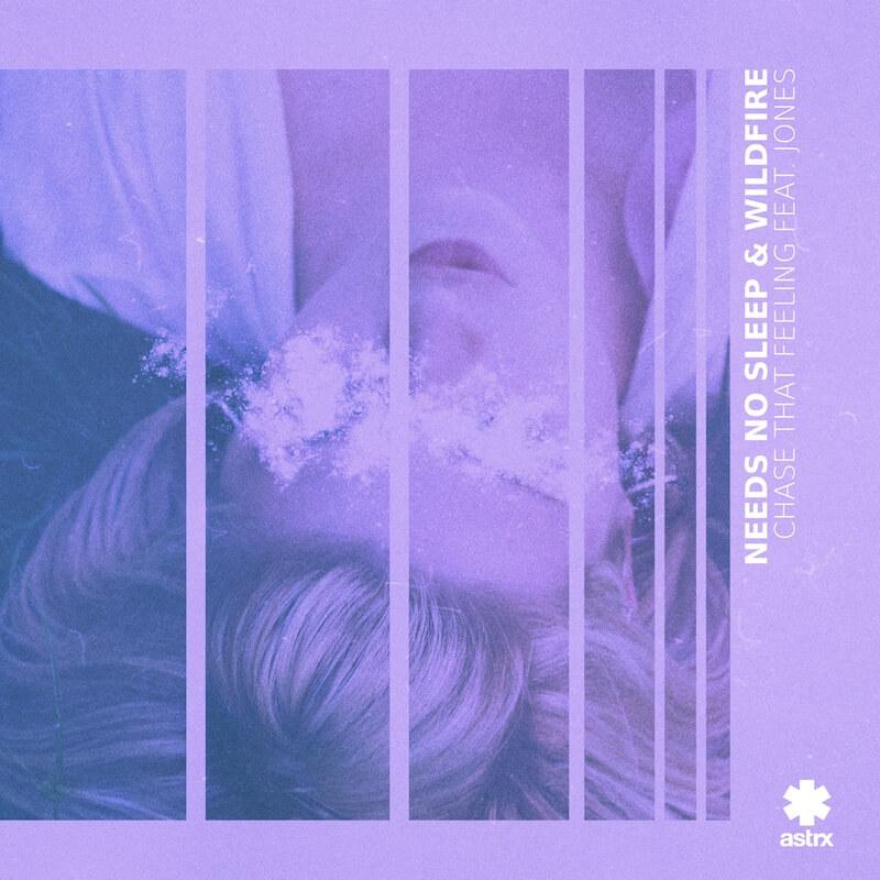 Needs No Sleep & Wildfire Feat. Jones - Chase That Feeling - Artwork