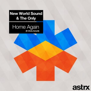 New World Sound and The Only ft Chris A... - Home Again - Artwork
