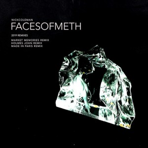 Nick Coleman - Faces Of Meth 2019 - Artwork