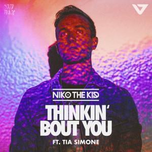 Niko The Kid - Thinkin' Bout You - Artwork