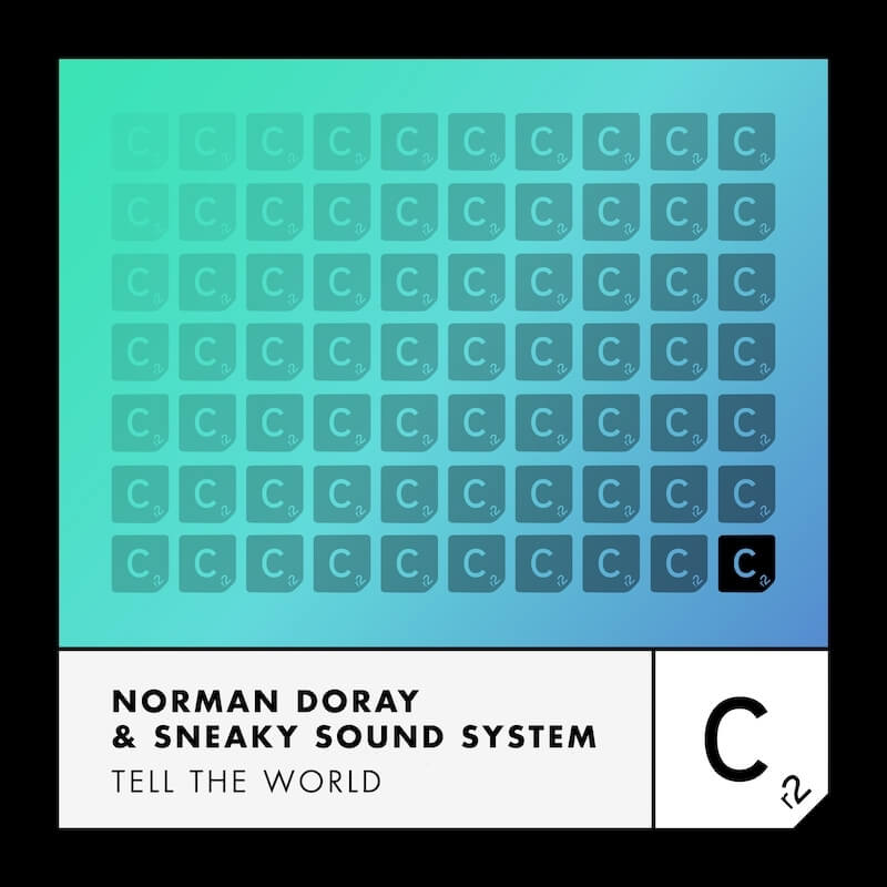 Norman Doray & Sneaky Sound System - Tell The World - Artwork-2