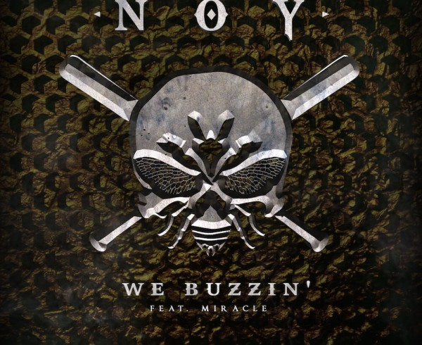 Noy feat Miracle - We Buzzin' - Artwork-2