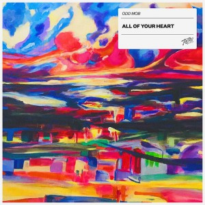 Odd Mob - All Of Your Heart - Artwork