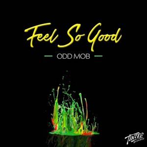 Odd Mob - Feel So Good - Artwork-2