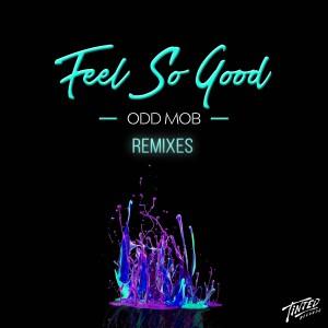 Odd Mob - Feel So Good [Remixes] - Artwork-2