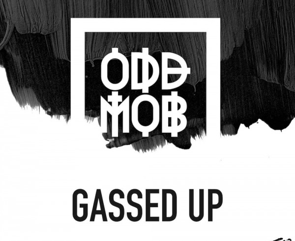 Odd Mob - Gassed Up - Artwork