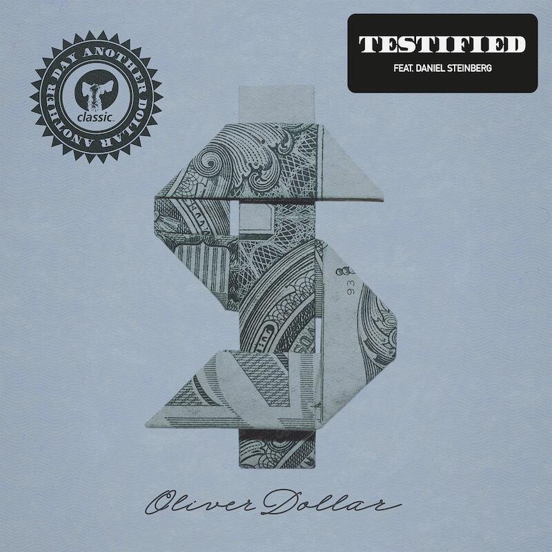 Oliver Dollar ft Daniel Steinberg - Testified - Artwork