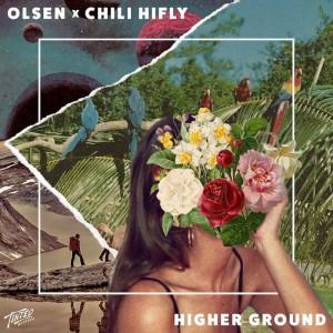 Olsen X Chili Hifly - Higher Ground - Artwork