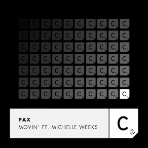 PAX ft Michelle Weeks - Movin' - Artwork