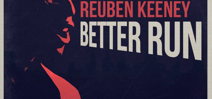Reuben Keeney - Better Run - Artwork-2