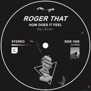 Roger That - How Does It Feel - Artwork
